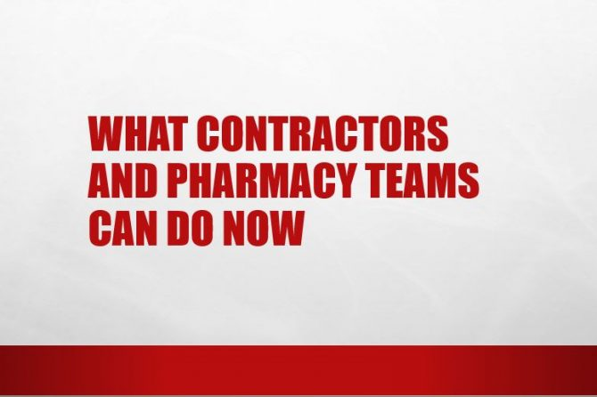 What Contractors and Pharmacy Teams can do now