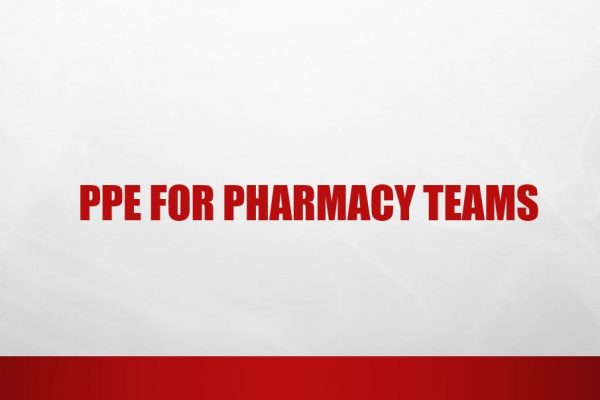 PPE for Pharmacy Teams