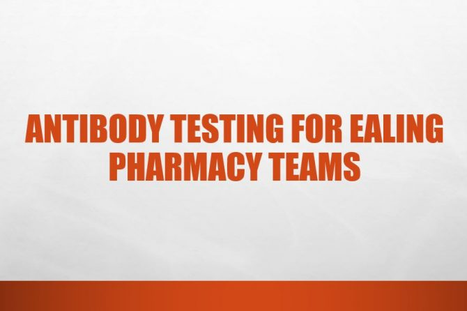 Antibody Testing For Ealing Pharmacy Teams