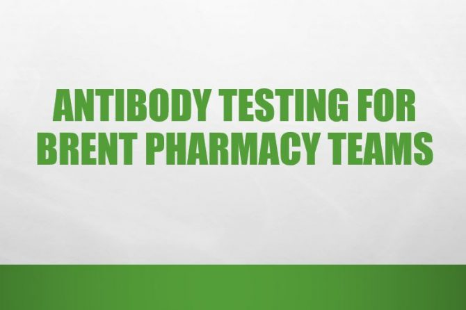 Antibody Testing For Brent Pharmacy Teams
