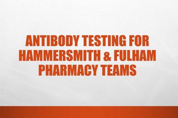 Antibody Testing For Hammersmith & Fulham Pharmacy Teams