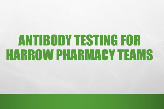 Antibody Testing For Harrow Pharmacy Teams