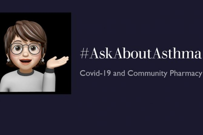 #AskAboutAsthma – Covid-19 and Community Pharmacy