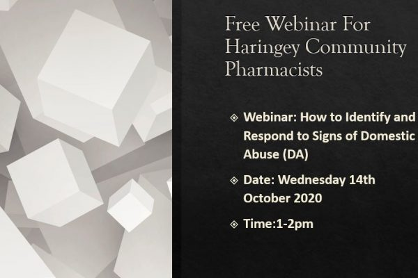 FREE Webinar -Haringey Community Pharmacist: How to Identify and Respond to Signs of Domestic Abuse (DA)