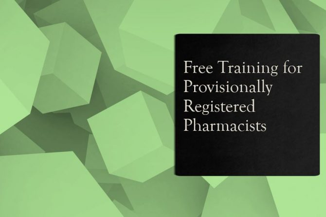 Free Training for Provisionally Registered Pharmacists